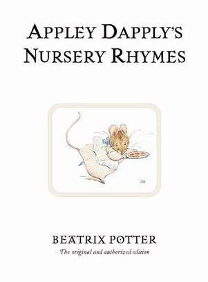 Appley Dapply's Nursery Rhymes by Beatrix Potter