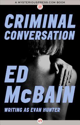 Criminal Conversation by Ed McBain