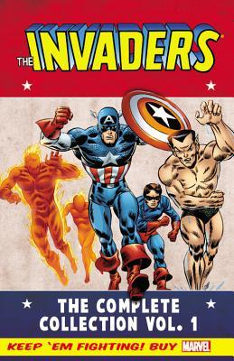 Invaders Classic: The Complete Collection, Volume 1 by Dick Ayers, Don Heck, Jim Mooney, Rich Buckler, Frank Robbins, Alex Schomburg, Roy Thomas, Don Rico