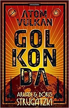 Atomvulkan Golkonda by Boris Strugatsky, Arkady Strugatsky