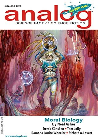 Analog Science Fiction and Fact May/June 2020 (Vol 141, Nos. 5 & 6) by Aimee Ogden, Tom Jolly, Neal Asher, Dominica Phetteplace, Phoebe Barton, Derek Künsken, Anne McCaffrey, Ramona Louise Wheeler, Trevor Quachri, James Sallis, Eric Cline