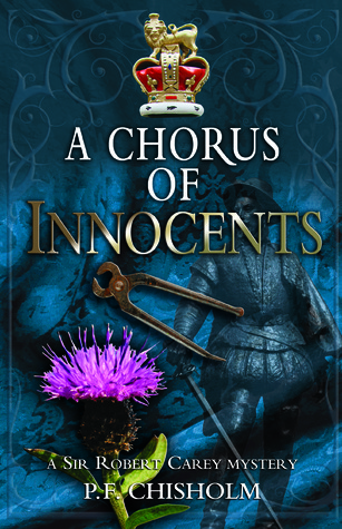 A Chorus of Innocents by Patricia Finney, P.F. Chisholm