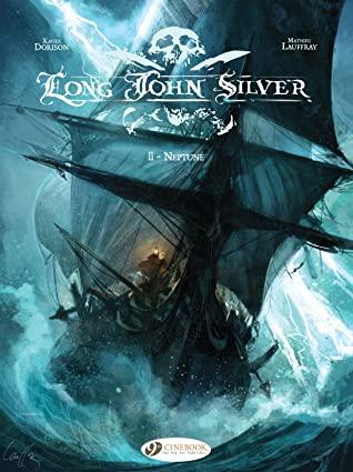 Long John Silver, Vol. 2: Neptune by Xavier Dorison, Mathieu Mauffray