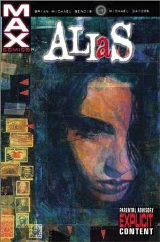 Alias, Vol. 1 by Brian Michael Bendis, Michael Gaydos, Jeph Loeb