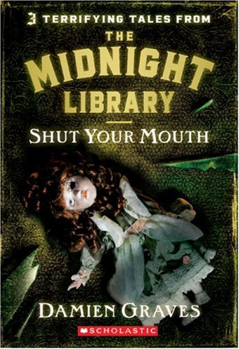 Shut Your Mouth by Damien Graves