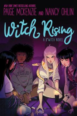 Witch Rising by Paige McKenzie, Nancy Ohlin