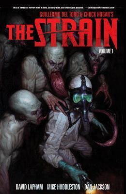 The Strain, Volume 1 by Sierra Hahn, Mike Huddleston, David Lapham