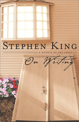 On Writing: A Memoir of the Craft by Stephen King