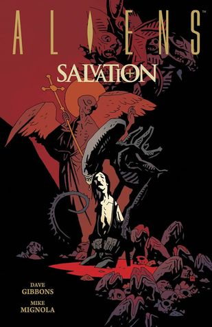 Aliens: Salvation by Matt Hollingsworth, Mike Mignola, Clem Robins, Dave Gibbons, Kevin Nowlan