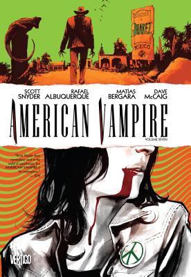 American Vampire, Vol. 7 by Scott Snyder, Rafael Albuquerque, Matías Bergara, Dave McCaig