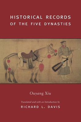 Historical Records of the Five Dynasties by Xiu Ouyang