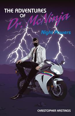 Adventures of Dr. McNinja: Night Powers by Benito Cereno, Christopher Hastings, Les McClaine