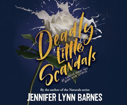 Deadly Little Scandals by Jennifer Lynn Barnes