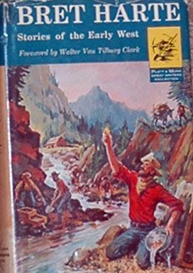 Stories of the Early West by Walter Van Tilburg Clark, Bret Harte