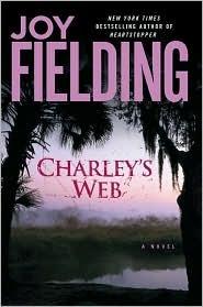 Charley's Web by Joy Fielding