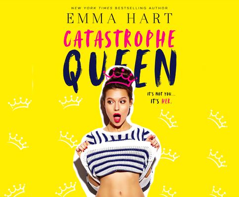 Catastrophe Queen by Emma Hart