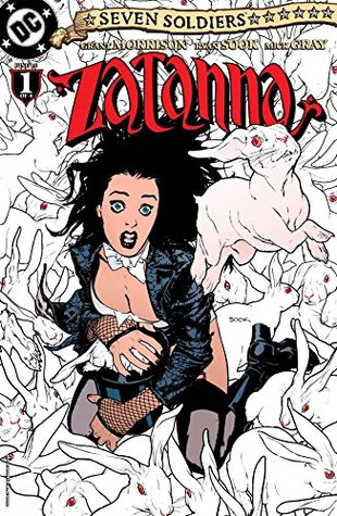 Seven Soldiers: Zatanna #1 (of 4) by Mick Gray, Grant Morrison, Ryan Sook, Nathan Eyring
