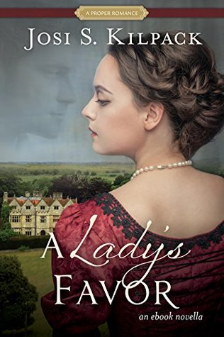 A Lady's Favor by Josi S. Kilpack