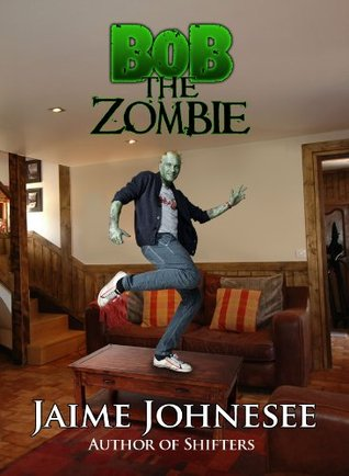 Bob the Zombie by Jaime Johnesee