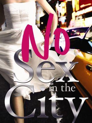 No Sex in the City by Randa Abdel-Fattah