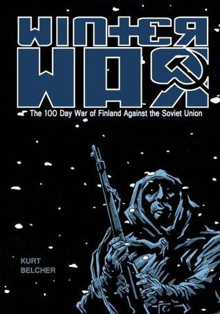 Winter War by Kurt Belcher, Henrik Horvath, Stuart Berryhill
