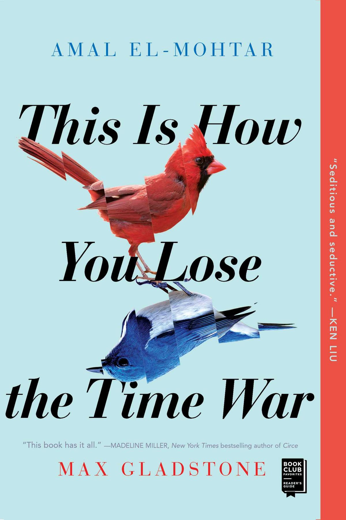 This Is How You Lose the Time War by Max Gladstone, Amal El-Mohtar