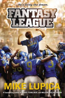 Fantasy League by Mike Lupica