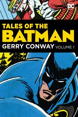 Tales of the Batman: Gerry Conway by Gerry Conway