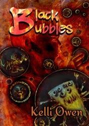 Black Bubbles by Kelli Owen, Carson Ford, Thomas F. Monteleone