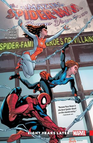 Amazing Spider-Man: Renew Your Vows, Vol. 3: Eight Years Later by Jody Houser, Nick Roche