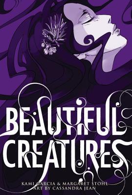 Beautiful Creatures: The Manga by Cassandra Jean, Margaret Stohl, Kami Garcia