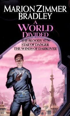 A World Divided: (darkover Omnibus #5) by Marion Zimmer Bradley