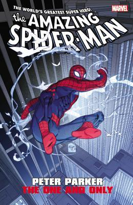 Amazing Spider-Man: Peter Parker - The One and Only by Thimoty Green II, Klaus Janson, Emma Ríos, Jen Van Meter, David Morrell, Kevin Grevioux, Lee Weeks, Joe Casey, Javier Rodriguez, Brian Reed