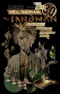 The Sandman, Vol. 10: The Wake by Neil Gaiman