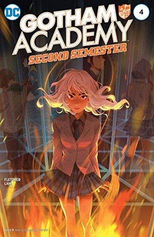 Gotham Academy: Second Semester #4 by Sandra Hope, Serge LaPointe, Karl Kerschl, Brenden Fletcher, MSASSYK, Becky Cloonan, Adam Archer