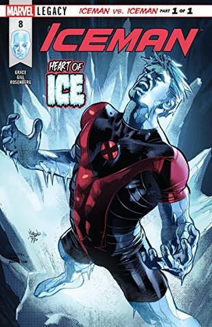 Iceman #8 by Mike Deodato, Robert Gill, Sina Grace