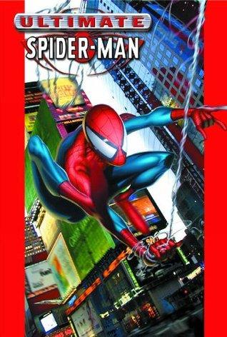 Ultimate Spider-Man, Volume 1 by Brian Michael Bendis, Mark Bagley