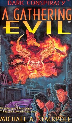A Gathering Evil by Michael A. Stackpole