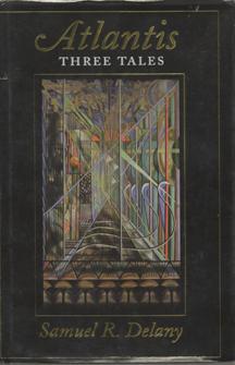Atlantis: Three Tales by Samuel R. Delany