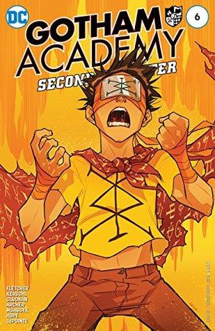 Gotham Academy: Second Semester #6 by Sandra Hope, Karl Kerschl, Brenden Fletcher, MSASSYK, Becky Cloonan, Adam Archer