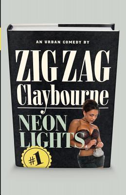 Neon Lights by Zig Zag Claybourne