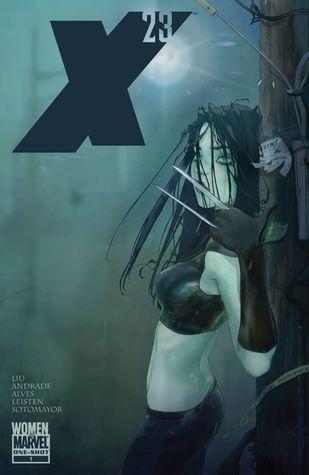 X-23 (2010) #1 by Filipe Andrade, Nuno Plati, Alina Urusov, Marjorie M. Liu