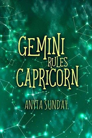 Gemini Rules Capricorn by Anyta Sunday