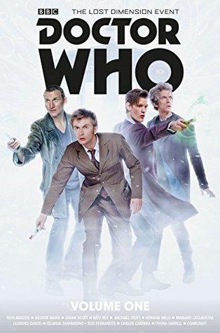 Doctor Who: The Lost Dimension Book One by Adriana Melo, Rachel Stott, Cavan Scott, George Mann, Nick Abadzis, Cris Bolson