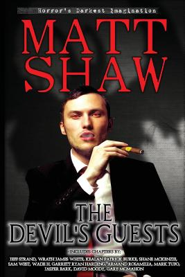 The Devil's Guests by Wrath James White, David Moody, Gary McMahon