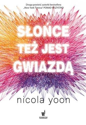 Słońce też jest gwiazdą by Nicola Yoon