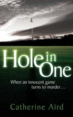 Hole in One by Catherine Aird