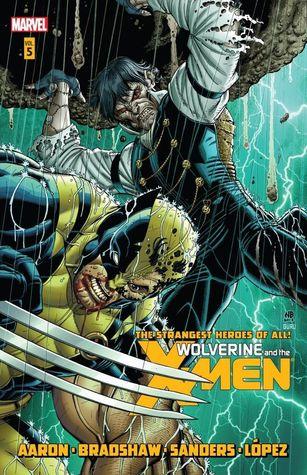 Wolverine and the X-Men, Volume 5 by Nick Bradshaw, Steven Sanders, Jason Aaron