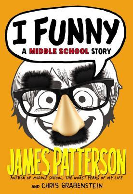 I Funny - FREE PREVIEW EDITION (The First 13 Chapters): A Middle School Story by Laura Park, Chris Grabenstein, James Patterson