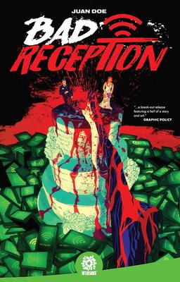 Bad Reception by Juan Doe